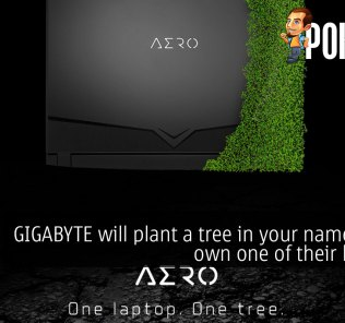GIGABYTE will plant a tree in your name if you own one of their laptops 20