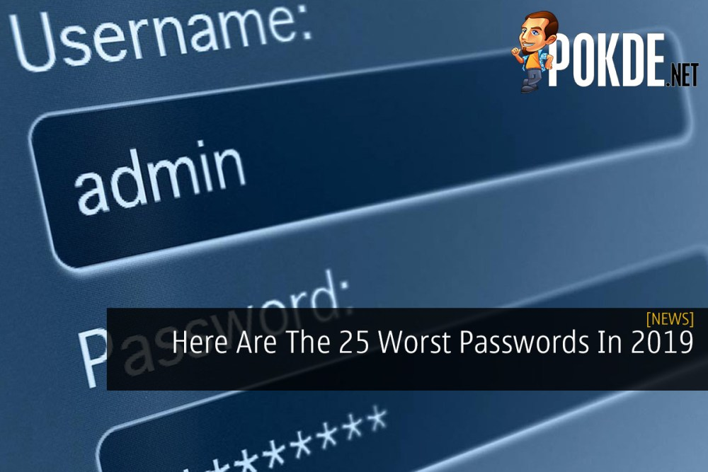 Here Are The 25 Worst Passwords In 2019 20