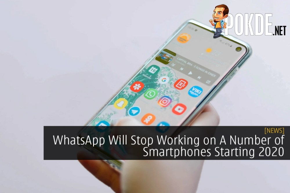 WhatsApp Will Stop Working on A Number of Smartphones Starting 2020