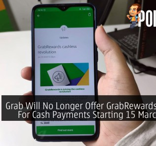 Grab Will No Longer Offer GrabRewards Points For Cash Payments Starting 15 March 2020 25