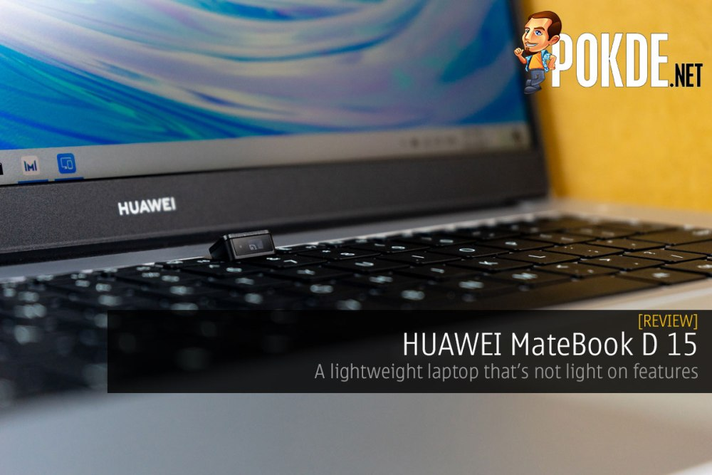 HUAWEI MateBook D 15 Review — a lightweight laptop that's not light on features 17
