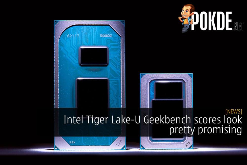Intel Tiger Lake-U Geekbench scores look pretty promising 34