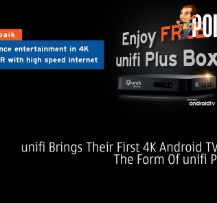 unifi Brings Their First 4K Android TV Box In The Form Of unifi Plus Box 26