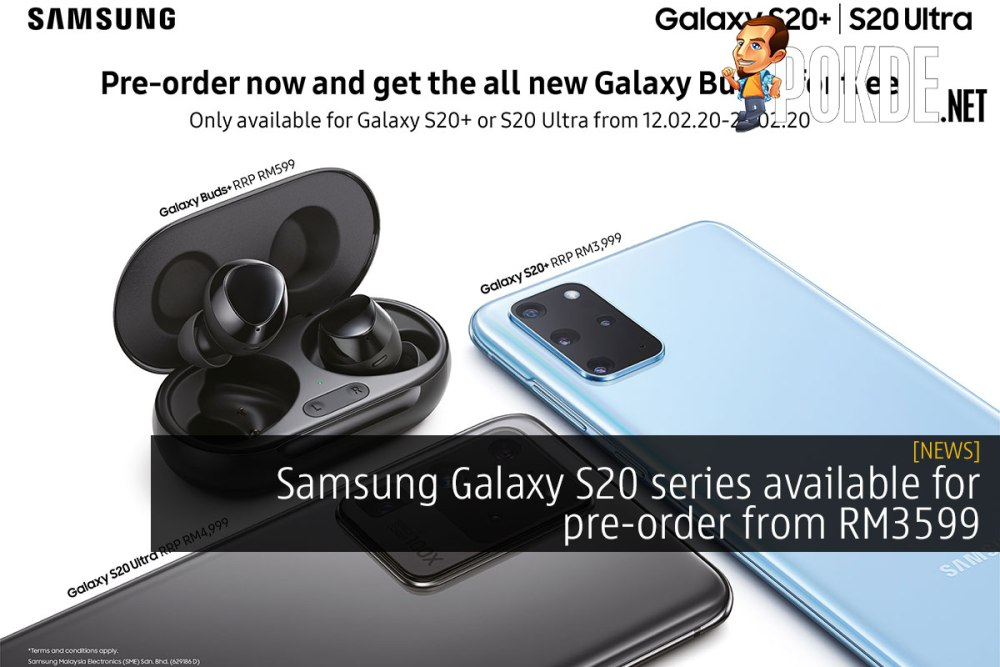 Samsung Galaxy S20 series available for pre-order from RM3599 26