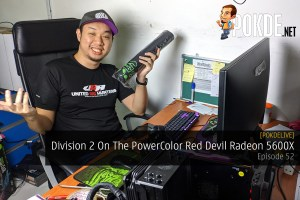 PokdeLIVE 52 — Division 2 On The PowerColor Red Devil Radeon 5600X 27