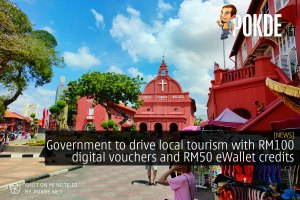 Government to drive local tourism with RM100 digital vouchers and RM50 eWallet credits 30