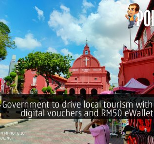 Government to drive local tourism with RM100 digital vouchers and RM50 eWallet credits 27