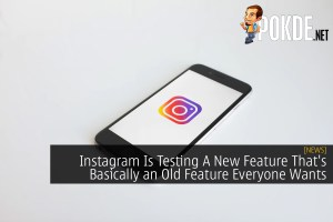 Instagram Is Testing A New Feature That's Basically an Old Feature Everyone Wants
