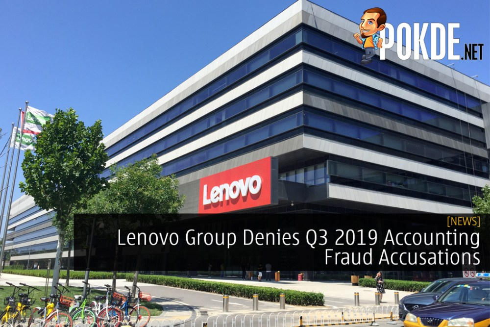 Lenovo Group Denies Q3 2019 Accounting Fraud Accusations with Clear Statement 22