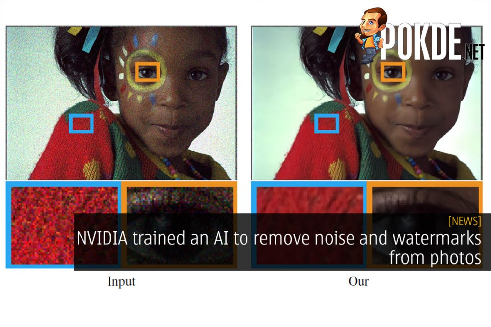 NVIDIA trained an AI to remove noise and watermarks from photos 17