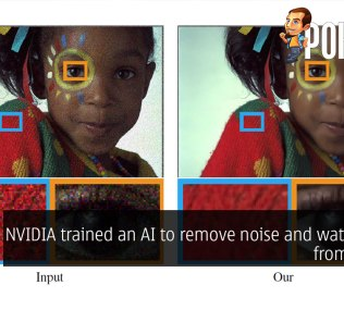 NVIDIA trained an AI to remove noise and watermarks from photos 26