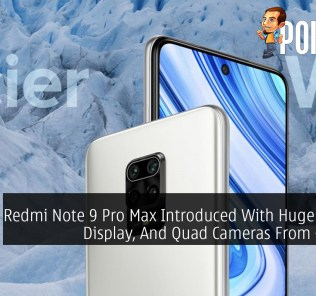 Redmi Note 9 Pro Max Introduced With Huge Battery, Display, And Quad Cameras From ~RM858 29