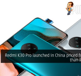 Redmi K30 Pro launched in China priced from less than RM1880 21
