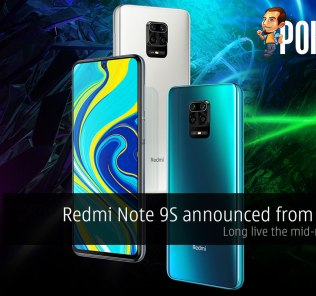 Redmi Note 9S announced from RM799 — long live the mid-range king! 28