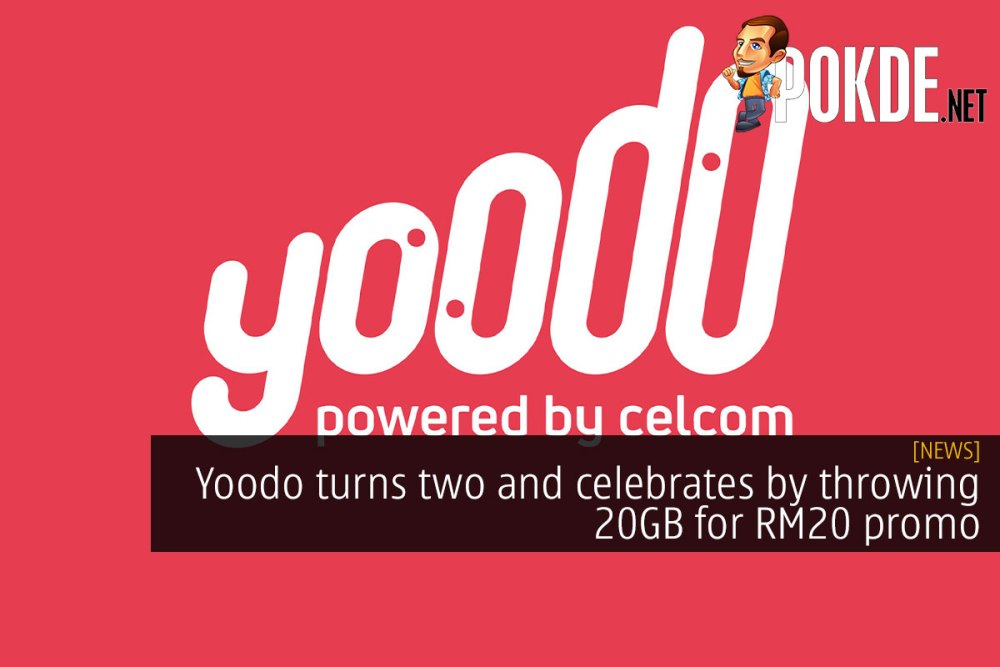 Yoodo turns two and celebrates by throwing 20GB for RM20 promo 34