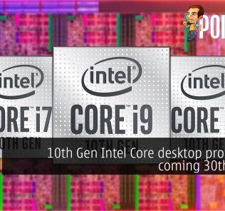 10th Gen Intel Core desktop processors coming 30th April? 29