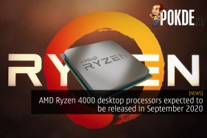 AMD Ryzen 4000 desktop processors expected to be released in September 2020 32