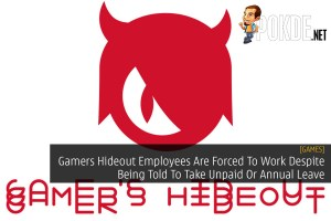 Gamers Hideout Employees Are Forced To Work Despite Being Told To Take Unpaid Or Annual Leave 29