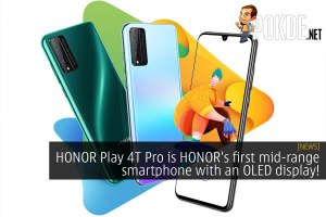HONOR Play 4T Pro is HONOR's first mid-range smartphone with an OLED display! 31