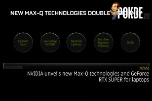 NVIDIA unveils new Max-Q technologies and GeForce RTX SUPER for laptops 30