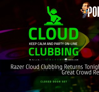 Razer Cloud Clubbing Returns Tonight After Great Crowd Response 27