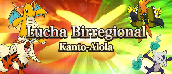 Lucha Birregional Kanto-Alola