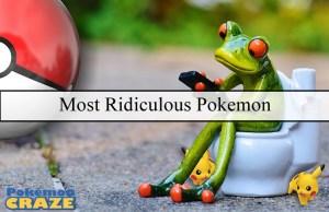Most Ridiculous Pokemon