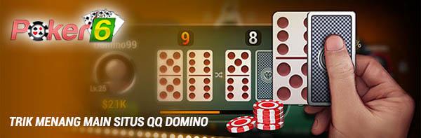 Trik Menang Situs qq domino