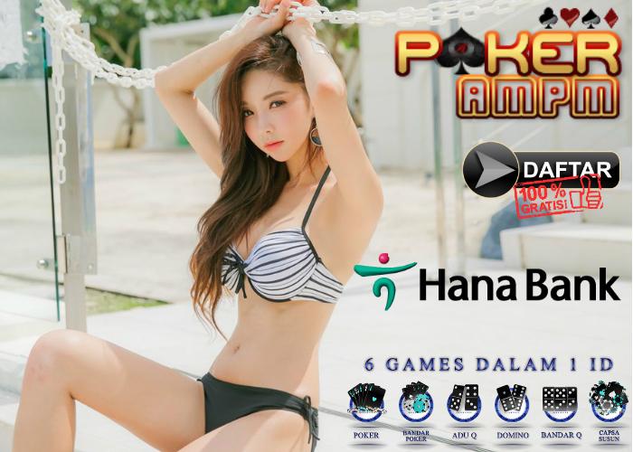 Situs Poker Bank Hana