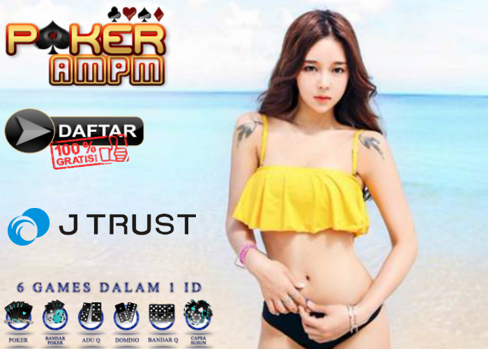 Situs Poker Bank J Trust