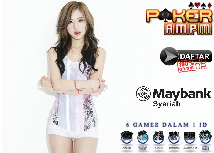 Situs Poker Bank Maybank Syariah