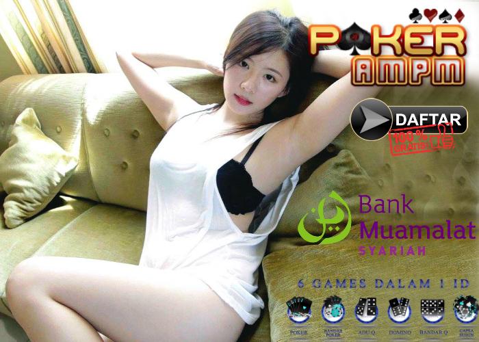 Situs Poker Bank Muamalat Syariah