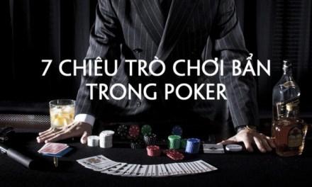 Cách chơi Poker xấu khi đánh bài Poker