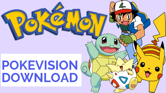 Pokevision App Download-Latest Update (Android and iOS) ✅