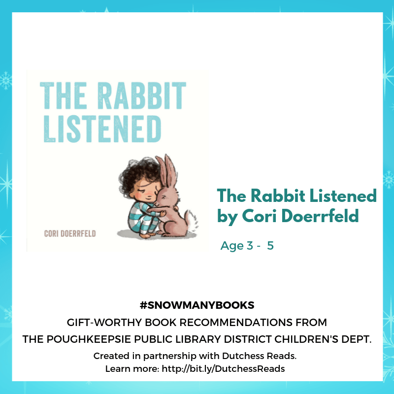 The Rabbit Listened by Cori Doerrfeld (3-5)