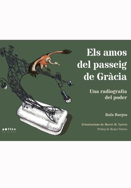 Els amos del passeig de Gràcia Rafa Burgos