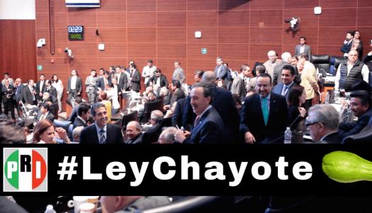 ¿Qué es y qué implica la #LeyChayote que aprobó el PRI?
