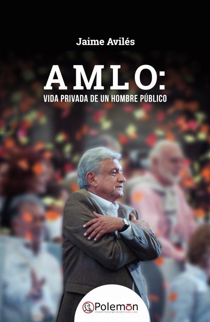 Book Cover: AMLO: vida privada de un hombre público