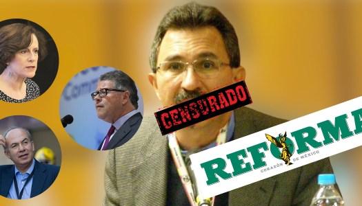 Reforma censura a columnista por criticar a Dresser, Sarmiento y Calderón