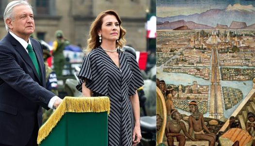 AMLO, la 4T y la reivindicación de la historia de México en el mundo