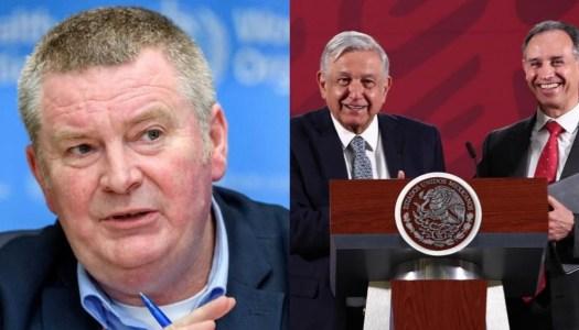 Mientras oposición lo ataca, OMS elogia trabajo de López-Gatell