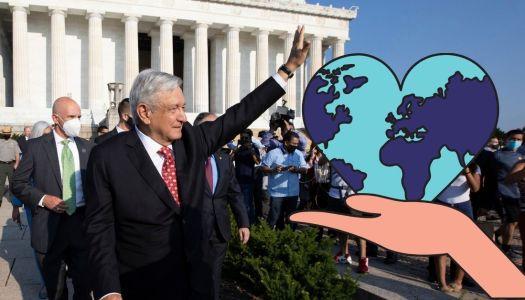 La 4T rompe fronteras: AMLO líder mundial, y casi sin salir del país