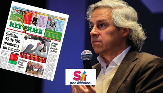 """""""Sí por México"""" de Claudio X González ya tiene periódico: es el Reforma"""