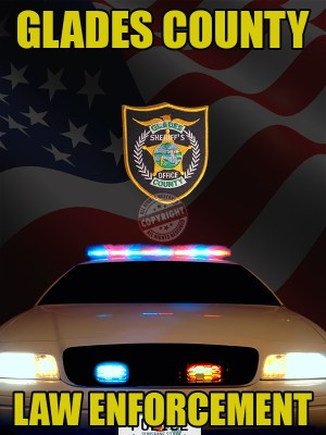 Glades County Florida Law Enforcement Poster