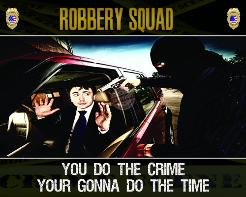ROBBERY SQUAD POSTER