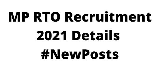MP RTO Recruitment 2021