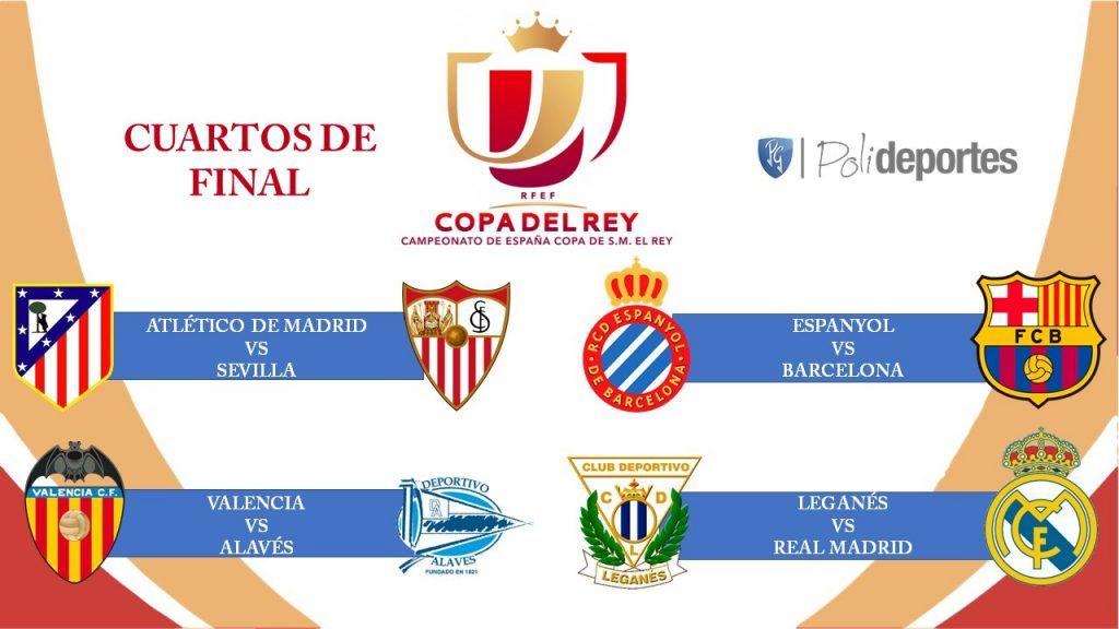 Listos las cuartos de final de la Copa del Rey - POLIDEPORTES