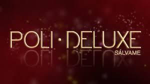 Poli Deluxe