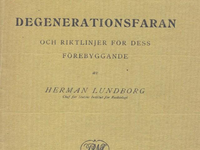 """Herman Lundborg och """"Degenerationsfaran"""""""
