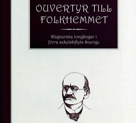 Bokrecension: Ouvertyr till folkhemmet av Benny Carlsson